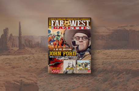 Far West Gazette n.14: John Ford. Il re del western